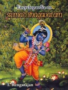 Encyclopaedia of Srimad Bhagavatam