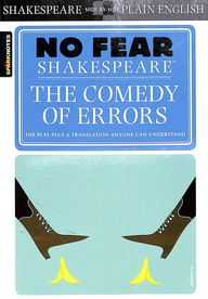Comedy Of Errors : No Fear Shakespeare - Sparknotes