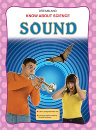 Know About Science:Sound