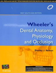 Wheelers Dental Anatomy Physiology & Occlusion