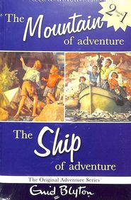 Mountain Of Adventure / The Ship Of Adventure 2 Books In 1