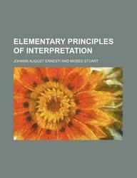 Elementary Principles of Interpretation