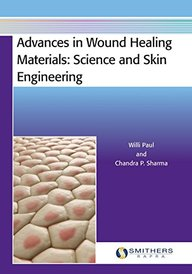 Advances in Wound Healing Materials: Science and Skin Engineering