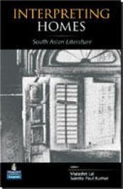 Interpreting Homes In South Asian Literature