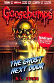 Ghost Next Door : Goosebumps