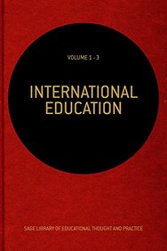 International Education: Three-Volume Set (SAGE Library of Educational Thought & Practice)