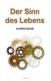 Der Sinn des Lebens (German Edition)