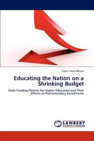 Educating the Nation on a Shrinking Budget