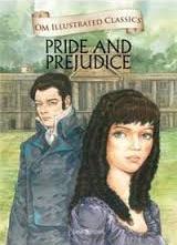 Pride & Prejudice : Om Illustrated Classics