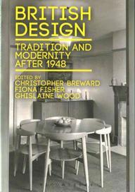 British Design: Tradition and Modernity Since 1948