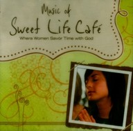 Sweet Life Cafe: Where Women Savor Time With God