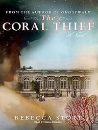 The Coral Thief: A Novel