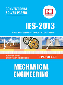 IES 2013 Mechanical Engineering Conventional Solved Papers UPSC Engineering Services Examinations Paper I and II