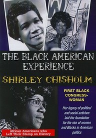 Shirley Chisholm: First African American Congresswoman: Social Studies