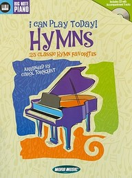 I Can Play Today! Hymns: 25 Classic Hymn Favorites