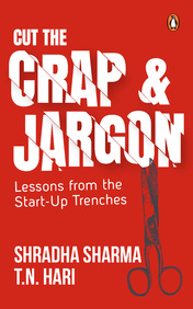 Cut The Crap And Jargon :  Lessons From The Start-Up Trenches