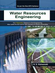 Water Resources Engineering For 5th Sem Diploma In Civil Engineering For Be & B Tech