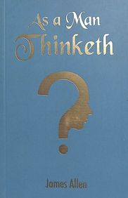 As a Man Thinketh (Pocket Classics)