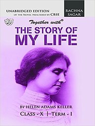 Together With The Story Of My Life Class 10 Term 1 & 2 : Cbse