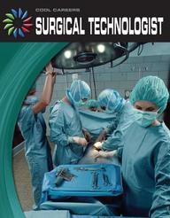 Surgical Technologist (Cool Careers)