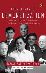 From Lehman To Demonetization