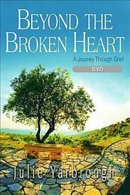 Beyond the Broken Heart: Small Group DVD: A Journey Through Grief