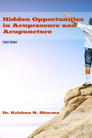 Hidden Opportunities in Acupressure and Acupuncture