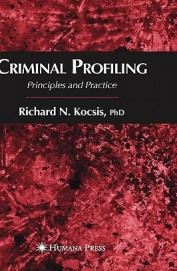 Criminal Profiling Principles & Practice