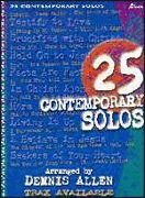 25 Contemporary Solos [With Split Trk CD]