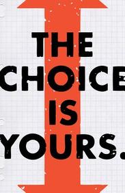 The Choice Is Yours: 25- Pack Tracts