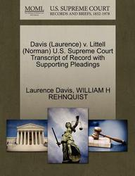 Davis (Laurence) v. Littell (Norman) U.S. Supreme Court Transcript of Record with Supporting Pleadings