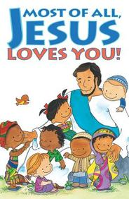 Most of All, Jesus Loves You: 25-Pack Tracts