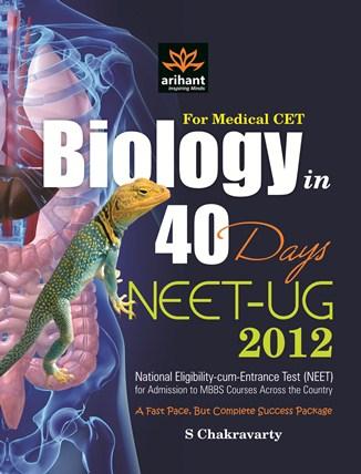 For Medical CET Biology in 40 Days NEET-UG 2012