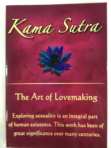 Kama Sutra The Art Of Lovemaking