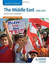 The Middle East 1908-2011 (Access to History)