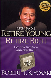 Retire Young Retire Rich : How To Get Rich & Stay Rich