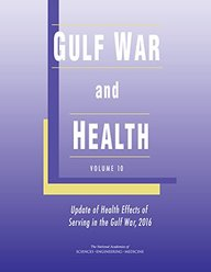 Gulf War and Health:: Volume 10: Update of Health Effects of Serving in the Gulf War, 2016