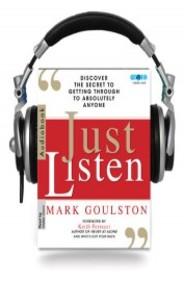 Buy Just Listen (Audio Book) book : Mark Goulston