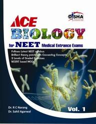 ACE Biology for NEET Medical Entrance Exam Vol. 1 (Class 11)