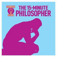 15 Minute Philosopher : Ideas To Save Your Life