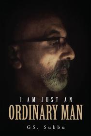 I Am Just An Ordinary Man