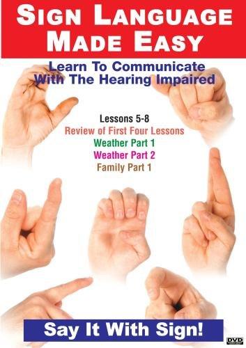 Sign Language Dvd Series 5- 8: Basic Conversation, Weather & Family: Language Arts