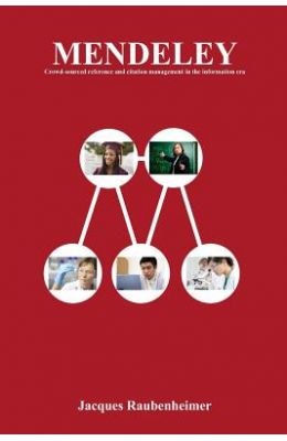 Mendeley: Crowd-Sourced Reference and Citation Management in the Information Era
