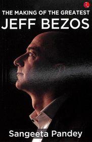 Making Of The Greatest Jeff Bezos