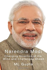 Narendra Modi: Changing Direction of The Wind and Challenges Ahead