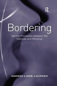 Bordering: Identity Processes between the National and Personal