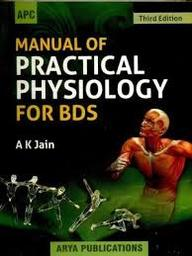 Manual Of Practical Physiology For Bds