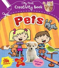 My First Creativity Book Pets