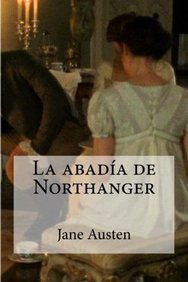La abadia de Northanger (Spanish Edition)