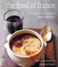 Food Of France: A Regional Celebration